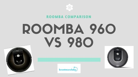 iRobot Roomba 960 vs Roomba 980 – Robot Vacuum Comparison Review